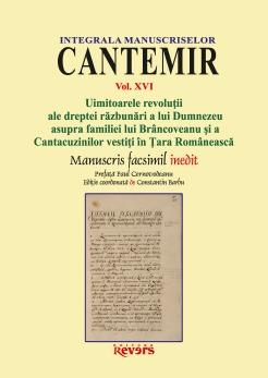 XVI. Uimitoarele revolutii ale dreptei razbunari a lui Dumnezeu asupra familiei lui Brancoveanu si a Cantacuzinilor vestiti in Tara Romaneasca