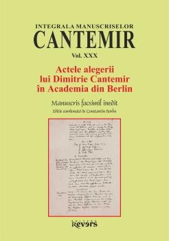 XXX. Actele alegerii lui Dimitrie Cantemir in Academia din Berlin
